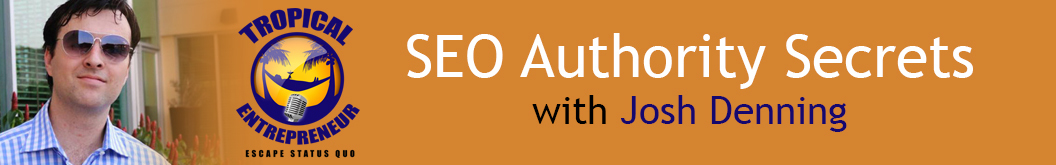 SEO Authority Secrets with Josh Denning